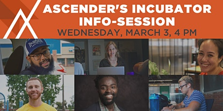 Ascender Incubator Info-Session #3 tickets