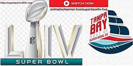 FOOTBALL@>! (LIVE)!.-Super Bowl LV LIVE ON nFl 2021 tickets