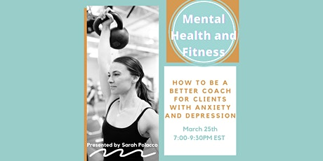 How to Be A Better Coach for Clients with Anxiety and Depression tickets