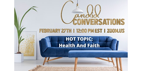 """""""CANDID CONVERSATIONS"""" ON HEALTH tickets"""