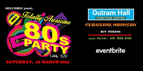 80's DANCE - OUTRAM FUNCTION CENTRE, EAST COAST BAYS tickets