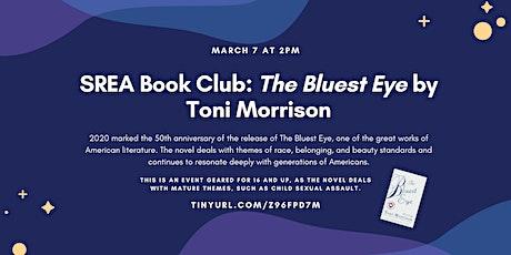 SREA Book Club: The Bluest Eye by Toni Morrison tickets