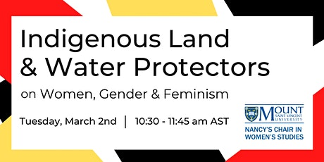 Indigenous Land & Water Protectors on Women, Gender & Feminism tickets