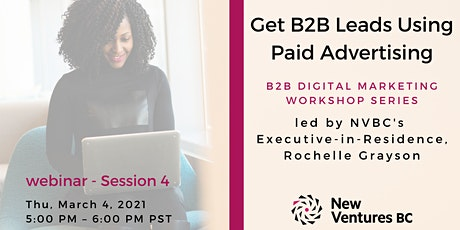 B2B Digital Marketing Workshop: Get B2B Leads Using Paid Advertising tickets