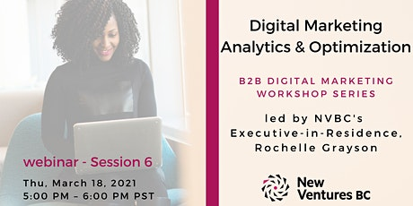 B2B Digital Marketing Workshop: Digital Marketing Analytics & Optimization tickets