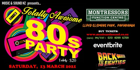 80's DANCE - MONTRESSOR'S FUNCTION CENTRE - 13 MARCH 2021 tickets