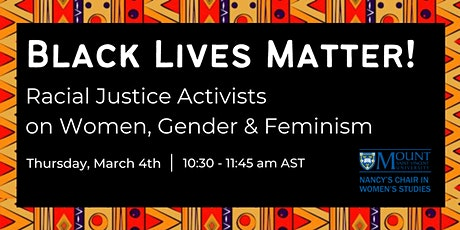 Black Lives Matter! Racial Justice Activists on Women, Gender & Feminism tickets