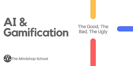 [AUTOWEBINAR] AI & Gamification: The Good, The Bad, The Ugly tickets