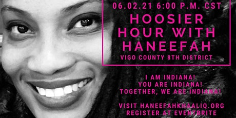 Hoosier Hour with Haneefah (Indiana 8th District) tickets