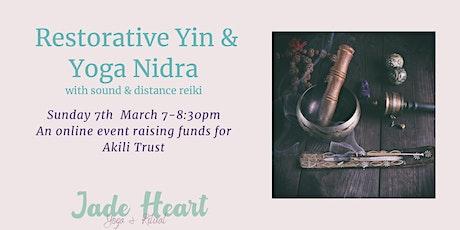 Restorative Yin & Yoga Nidra with Jade  - Akili Fundraiser Tickets