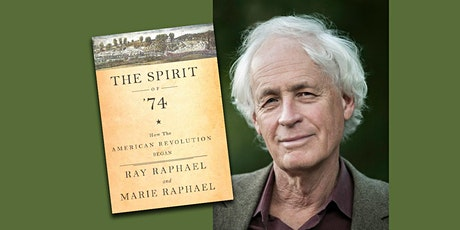 April, 1775: No Great Surprise--A lecture by historian Ray Raphael tickets
