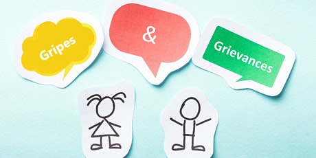 PARENT WORKSHOP | Gripes & Grievances tickets