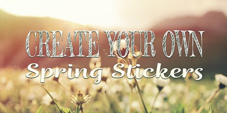Art Therapy with Kayla: Sticker Designing (Spring Themed) tickets