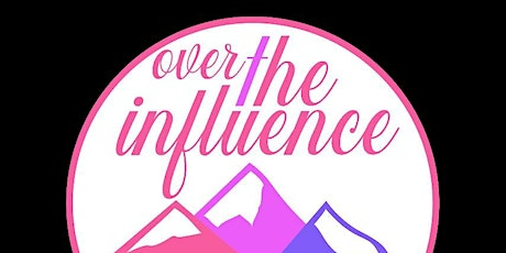 Over The Influence Recovery Online Fundraiser Event tickets