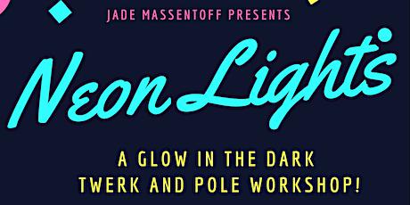 Neon Lights: Twerk N Pole Workshop tickets