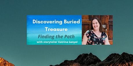 Discovering Buried Treasure: Finding the Path tickets