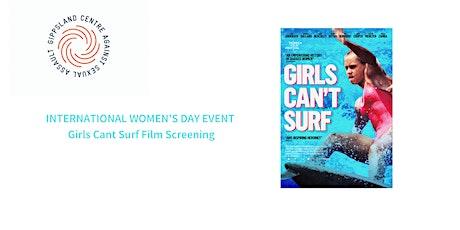 Girls Can't Surf - International Women's Day Event BAIRNSDALE tickets
