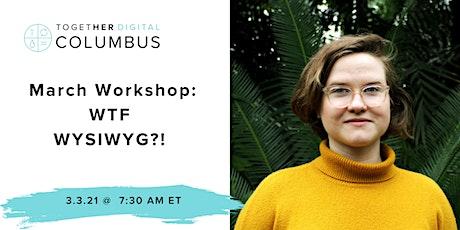 Columbus Together Digital March Workshop tickets