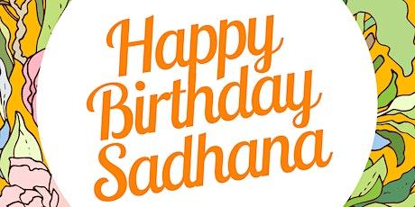 Sadhana 3rd Birthday Fundraiser tickets