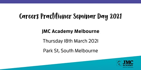 JMC Academy Careers Practitioner Seminar Day Melbourne tickets