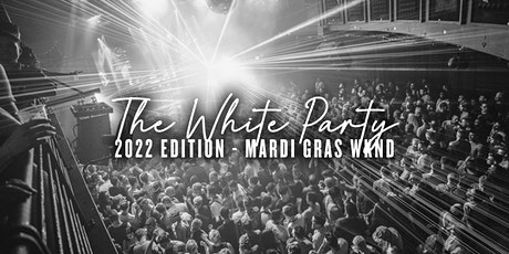 The White Party Mardi Gras 2022 tickets