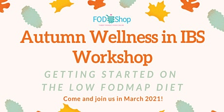 Autumn Wellness in IBS Workshop - Getting Started  tickets