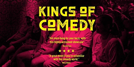 Kings of Comedy's 'Live & Uncensored' MICF 2021 Show tickets