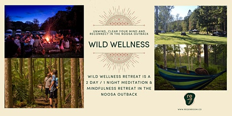 WILD WELLNESS RETREAT {Sunshine Coast} tickets