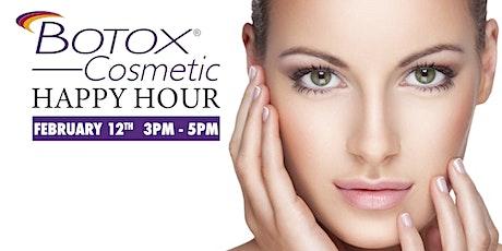 Botox Happy Hour   $10.50 per unit tickets