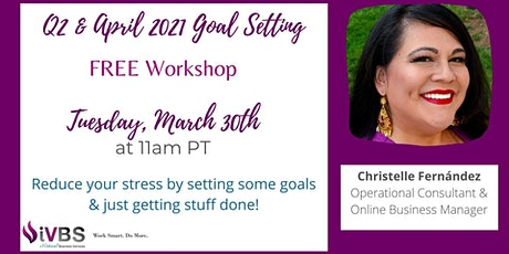 Free Q2/April Goal Setting for Success Workshop tickets