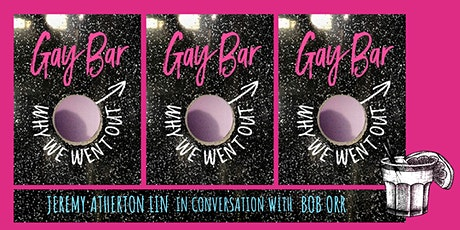 Gay Bar: A night (in) with Jeremy Atherton Lin & Bob Orr tickets