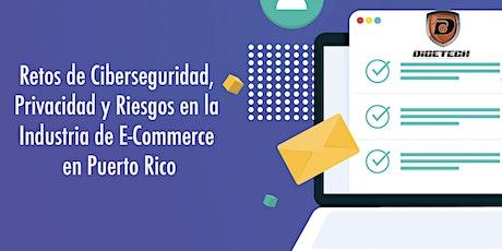 Retos de Ciberseguridad, Privacidad y Riesgos en la Industria de E-Commerce entradas