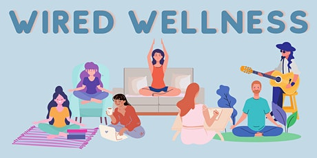 Wired Wellness: Interactive Wellness Webinar tickets