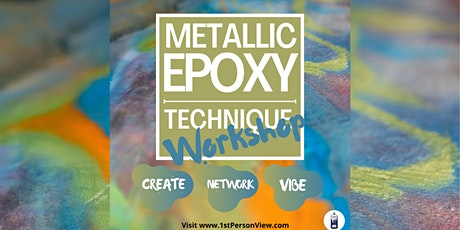 Metallic Epoxy Technique Workshop tickets