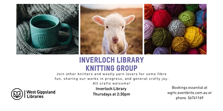 Inverloch Library Knitting Group tickets