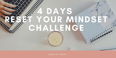 4 days Reset your Mindset Challenge tickets