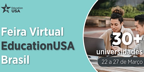 Feira Virtual EducationUSA Brasil - 2021 tickets