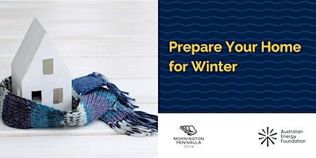 Prepare Your Home for Winter Webinar - Mornington Peninsula Shire tickets