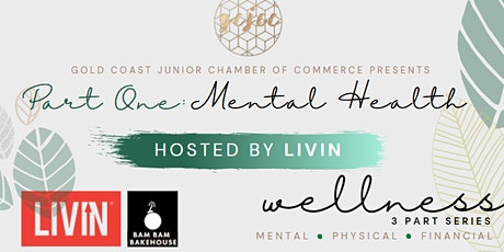 GCJCC X Livin Wellness Series Breakfast  - Part One: Mental tickets