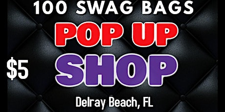 Vendors, Business Owners, and Entrepreneurs Wanted for Swag Bags tickets