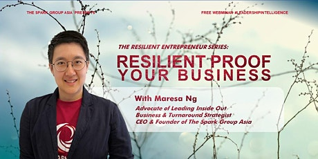 (WEBINAR) The Resilient Entrepreneur Series : Resilient-Proof Your Business tickets