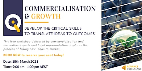 Innovate Queensland's Commercialisation & Growth Workshop — Far North QLD tickets