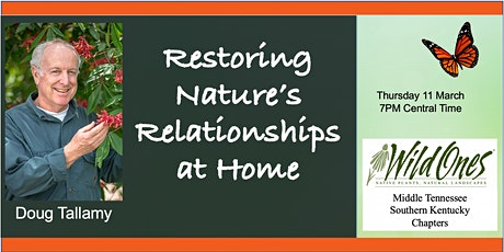 """Restoring Nature's Relationships At Home"" by Doug Tallamy tickets"