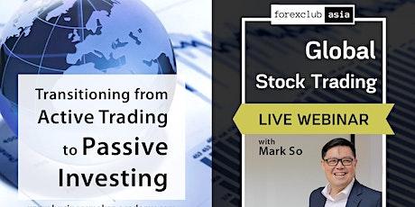 Live Webinar: GLOBAL STOCK TRADING tickets