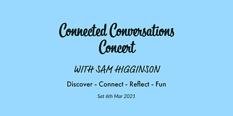 Connected Conversations Concert tickets