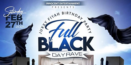 Juxxy Fiyah FULL BLACK DAYRAVE tickets