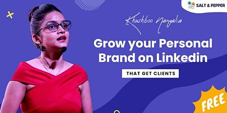 Grow your Personal Brand on Linkedin That Get Clients tickets