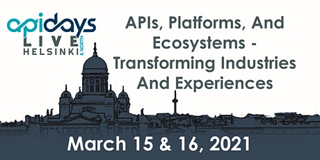 apidays LIVE HELSINKI  & NORTH 2021 -   APIS, PLATFORMS, AND ECOSYSTEMS tickets