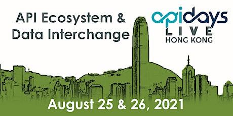 apidays LIVE HONG KONG 2021  - API Ecosystem & Data Interchange ingressos