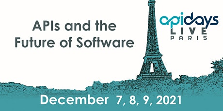 apidays LIVE Paris 2021 -  APIs and the Future of Software tickets